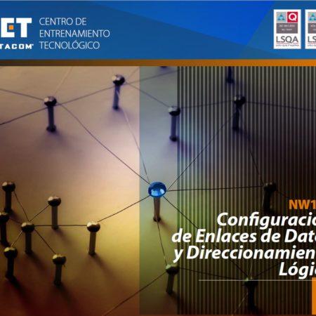 NW102 – Configuración de Enlaces de Datos y Direccionamiento Lógico